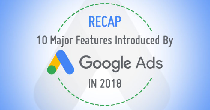 google-ads-adwords-new-features-2018