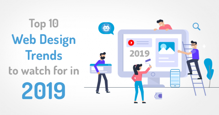 Web Design Trends 2019 Top Website Design Trends To Watch For In 2019