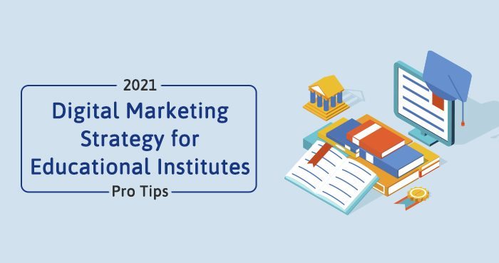 digital marketing strategy for educational institutes